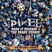 Pixel, Mad Maxx, Stryker - Rock It Science & the Grape Escape