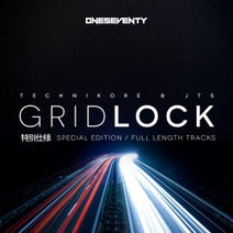 Technikore, JTS, Technikal, Steve Hill, Harri Rush, Michael Mansion, Impact & Resist, Emi, Weaver, Hixxy, Re-Con, Technikore, JTS - Gridlock: Special Edition