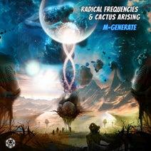 Cactus Arising, Radical Frequencies - M-Generate