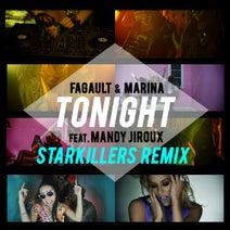 Starkillers, Fagault & Marina, Mandy Jiroux - Tonight (Starkillers Remix)