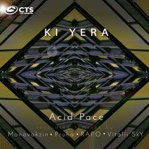 Ki Yera, Monovakzin, Pruha, RAFO, Vitalii Sky - Acid Pace