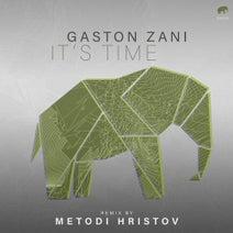 Gaston Zani, Metodi Hristov - It's Time