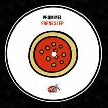 Prommel - Frenesi EP