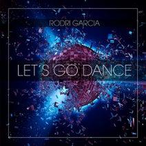 Rodri Garcia - Let's Go Dance