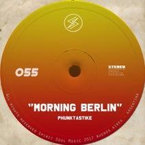 Phunktastike - Morning Berlin