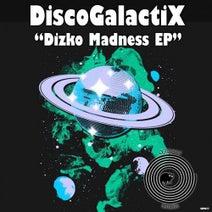 DiscoGalactiX - Dizko Madness