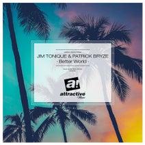 Patrick Bryze, Horny United, Jim Tonique, Dave Kurtis - Better World (Dave Kurtis Disco Remix)