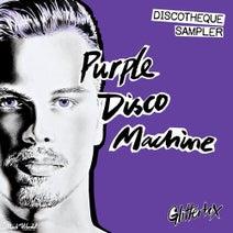 Julien Jabre, Purple Disco Machine, Ilija Rudman, Andre Espeut - Glitterbox - Discotheque Sampler