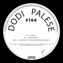 Dodi Palese, Musumeci, Lehar - Erika / Raindance - Compost Black Label #144