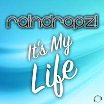 Raindropz!, Deniz Rain - It's My Life