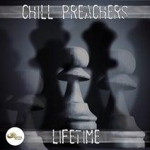 Chill Preachers - Lifetime