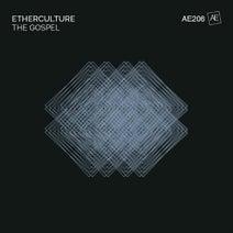 Etherculture - The Gospel