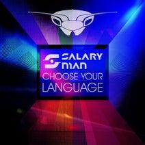 Salaryman, Alicia King, LMK - Choose Your Language