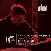 Chris Voro, Kayshan - SNAKE RIDERS/SLEEP IS MY ENEMY