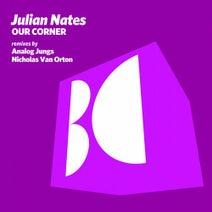 Julian Nates, Analog Jungs, Nicholas Van Orton - Our Corner