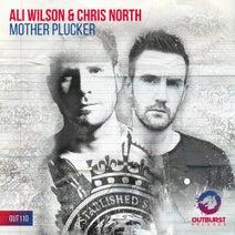 Ali Wilson, Chris North - Mother Plucker
