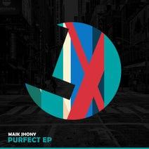 Maik Jhony - Purfect EP