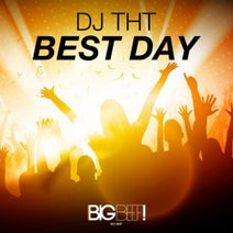DJ THT - Best Day