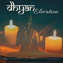 Dhyan Elevation - Tracks For Deep Meditation, Concentration