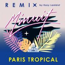 Minuit, Kazy Lambist - Paris Tropical (Kazy Lambist Remix)