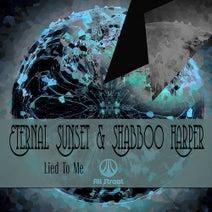 Eternal Sunset, Shabboo Harper - Lied To Me