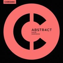 Abstr4ct - Know / Darkness