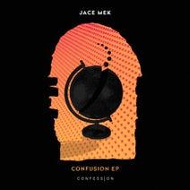 Jace Mek - Confusion EP