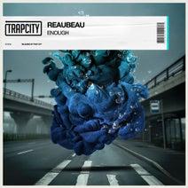 Reaubeau - Enough