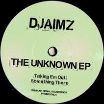 DjaimZ - The Unknown EP