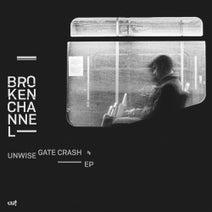Broken Channel, Stillhead - Unwise Gate Crash EP