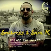 Sonikross, Yuriy From Russia, Sara K, Kertek - LOST FOR WORDS