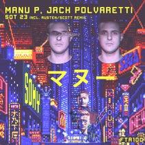 Manu P, Jack Polvaretti, Austen/Scott - Sot 23