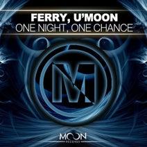 Ferry, U'Moon - One Night, One Chance