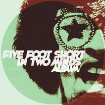 Five Foot Short - In Two Minds