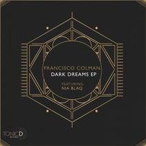 Francisco Colman, Nia Blaq - Dark Dreams EP