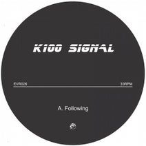 K100 SIGNAL - Following/Implosion