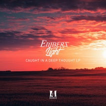 Embers of Light, Philth, 2Shy MC, Monument Banks, Schematic - Caught in a deep thought LP