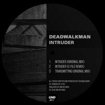 DEADWALKMAN, S-file - Intruder