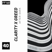 Greed, Clarity - After Dark