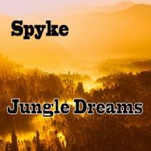 Spyke - Jungle Dreams