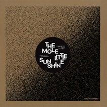 The Mole, Tom Trago, Aardvarck - Little Sunshine