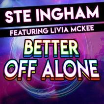 Ste Ingham, Wings & Rider, KritiKal Mass - Better off Alone (feat. Livia McKee)