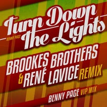 Brookes Brothers, Benny Page, Rene Lavice - Turn Down The Lights Remixed