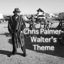 Chris Palmer, Chris Palmer - Chris Palmer - Walter's Theme