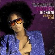 Aris Kokou, Timewarp inc - Discogirls (Aris Kokou afro Disco Remix)