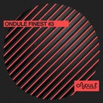 Joss Moog, Around7, UN*DEUX, HateLate, 4th Sign, Rubents - Ondulé Finest #3