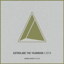 Der Luchs, Burdan, Anton Delaitech, Lev Kitkin, Alexander Volosnikov, Aeon Soul, Arma8, Saleh, Soty, Seven24, Cj Rcm, S.A.T - Astrolabe the Yearbook 2019