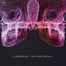 Liebknecht, Dan Physics, Lenny Dee - Ice over Erfurt