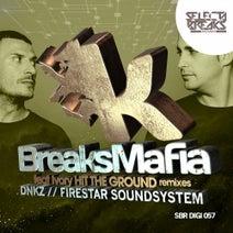 Ivory, BreaksMafia, Dnkz - Hit The Ground (Remixes)