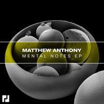 Matthew Anthony - Mental Notes EP